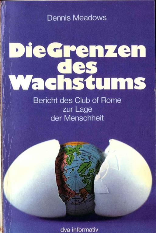 Club of Rome - Die Grenzen des Wachstums