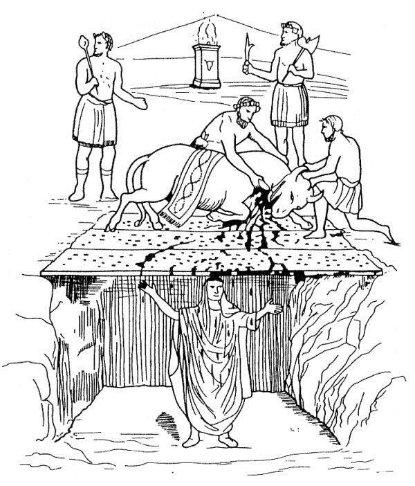 Das Wort Taufe geht auf ein vatikanisches Weihe-Ritual zurück. Beim Taurobolium (von taurus, lat. Stier) steht der zu Weihende in einer Grube. Ein Stier wird über ihm auf einem Holzgitter geschlachtet. DasBlut läuft über den Menschen und dieser öffnet den Mund und trinkt das herabfließende Blut. Kann man sich etwas Ekligeres ausdenken?