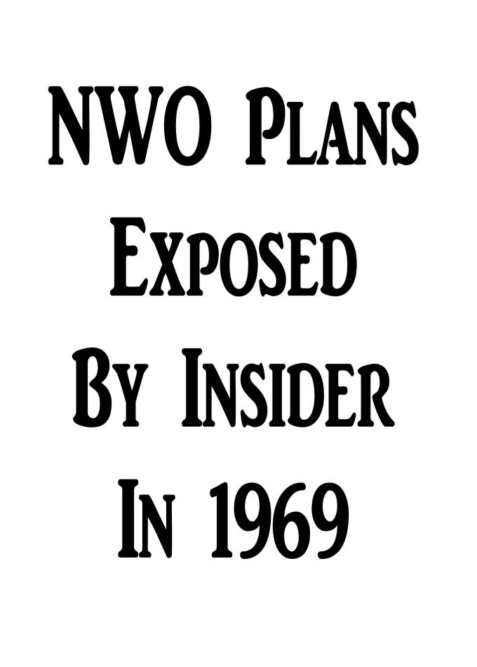 NWO-Plans exposed by Lawrence Dunegan in 1969