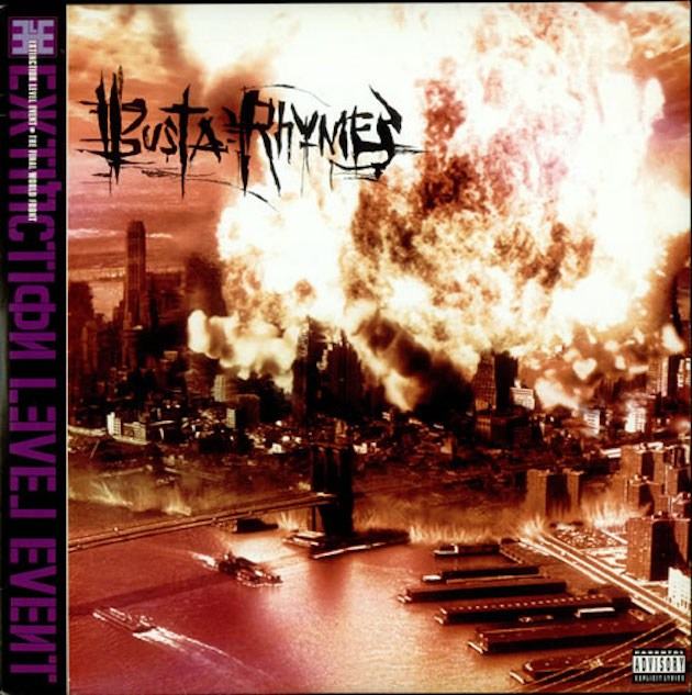 "1998 - Busta Rhymes mit dem Album 'E.L.E. (Extinction Level Event) The Final World Front' was so viel bedeutet wie Massensterben, die letzte Weltfront. Auf dem Albumcover sieht man New York in Flammen. Es gibt folgende Titel: ""There's Only One Year Left!!!"", ""Tear da Roof Off"" und ""The Burial Song""."